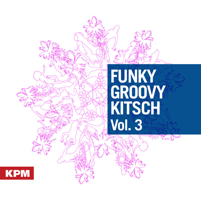 Funky Groovy Kitsch Vol  3 by Airglo on Spotify