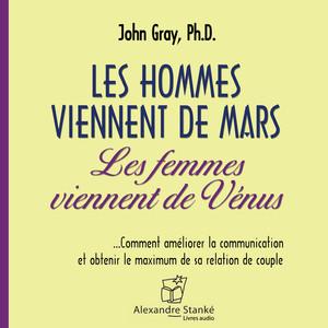 Les hommes viennent de mars, les femmes viennent de vénus Audiobook