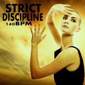Strict Discipline 140 Bpm album