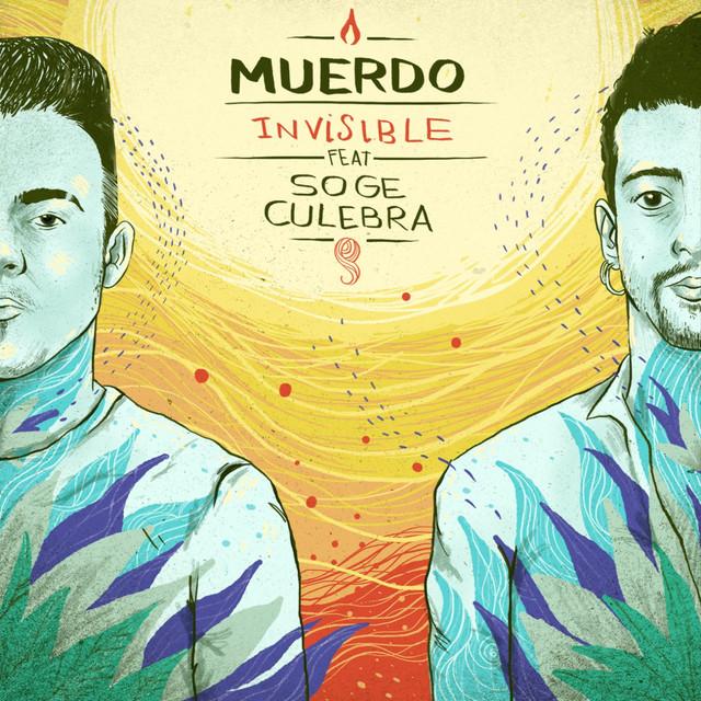 Invisible (feat. Soge Culebra)
