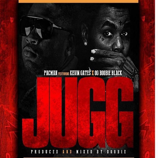 Jugg (feat. Kevin Gates & OG Boobie Black)