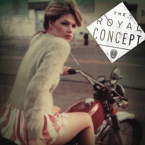 The Royal Concept EP