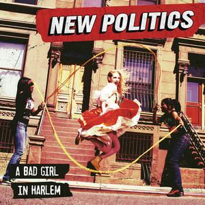 A Bad Girl In Harlem - New Politics