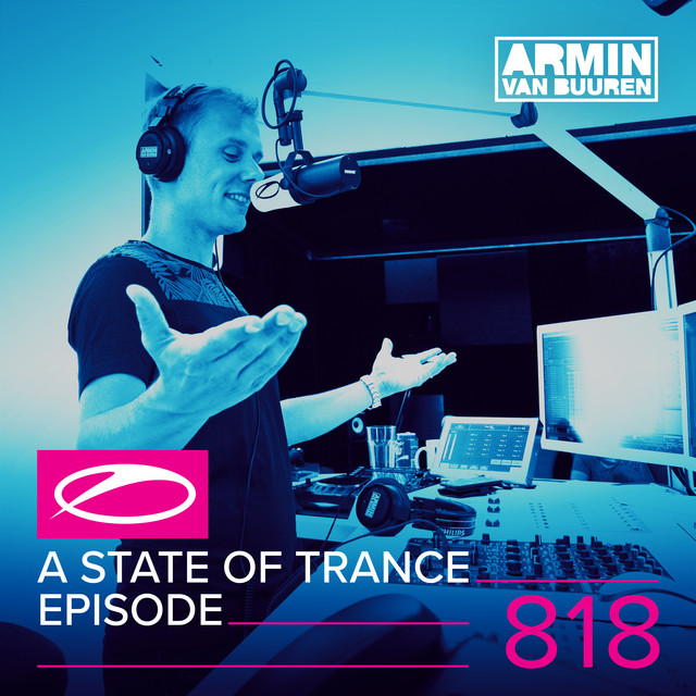 A State Of Trance Episode 818