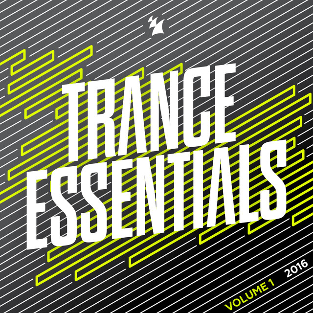 Trance Essentials 2016, Vol. 1 - Armada Music