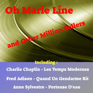 Oh Marie Line and Other Million Sellers album