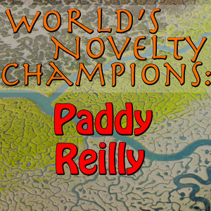 World's Novelty Champions: Paddy Reilly (Live) album