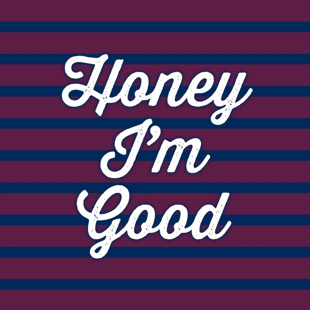 Album cover for Honey I'm Good by Once Jameson