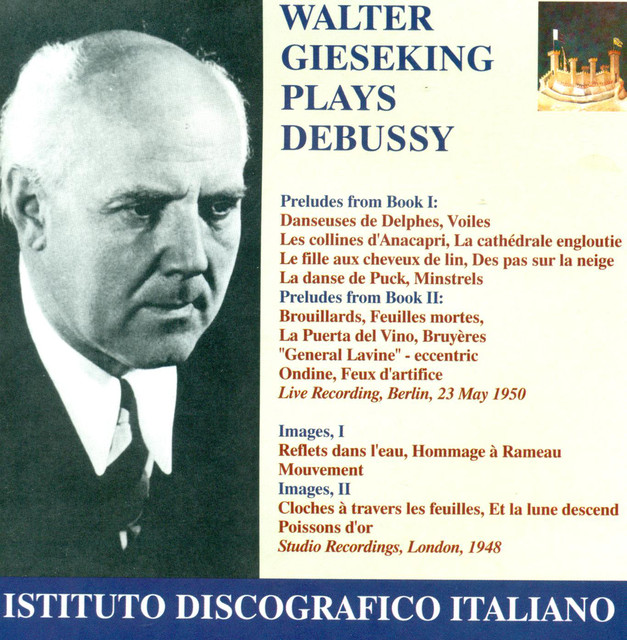 Debussy, C.: Preludes / Images (Gieseking) (1948, 1950) Albumcover