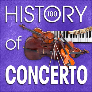The History of Concerto (100 Famous Songs) Albumcover