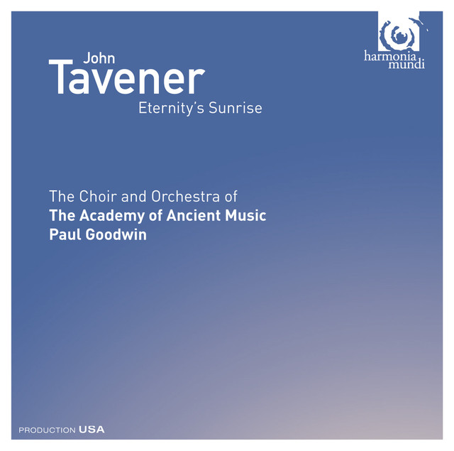 John Tavener: Eternity's Sunrise