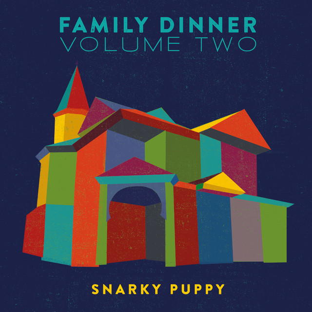 Family Dinner Volume Two (Deluxe)