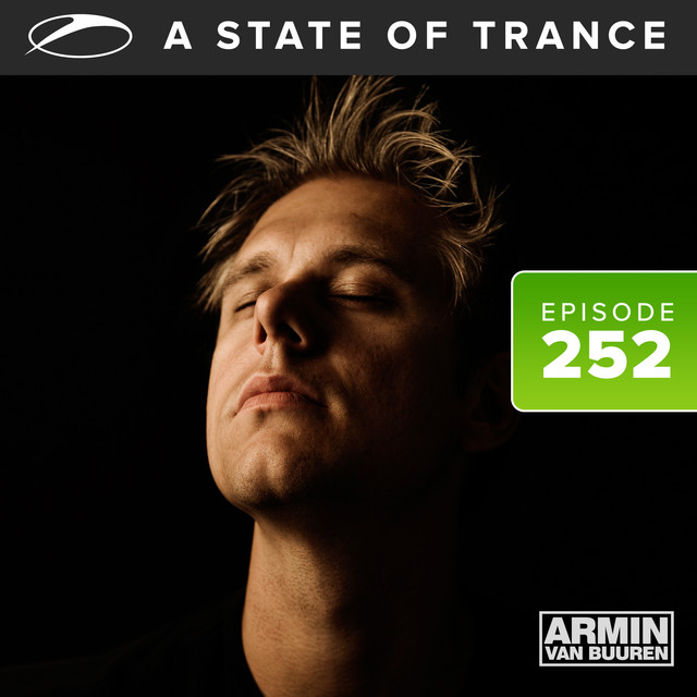 A State Of Trance Episode 252 by Armin van Buuren ASOT Radio on Spotify