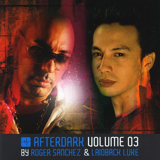 AfterDark Volume 03: Mixed By Laidback Luke