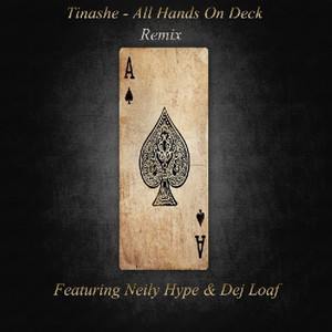 All Hands On Deck (Remix) Feat. Neily Hype & Dej Loaf