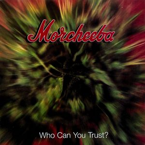 Who Can You Trust? Albumcover