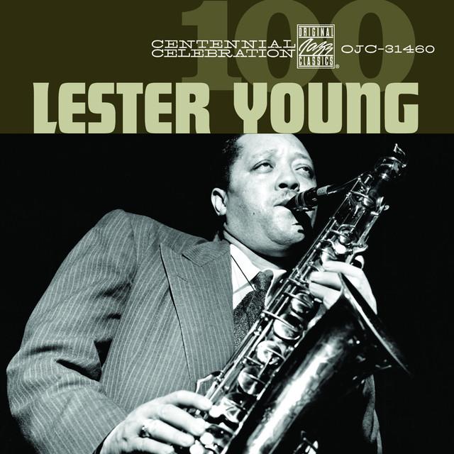 Centennial Celebration: Lester Young
