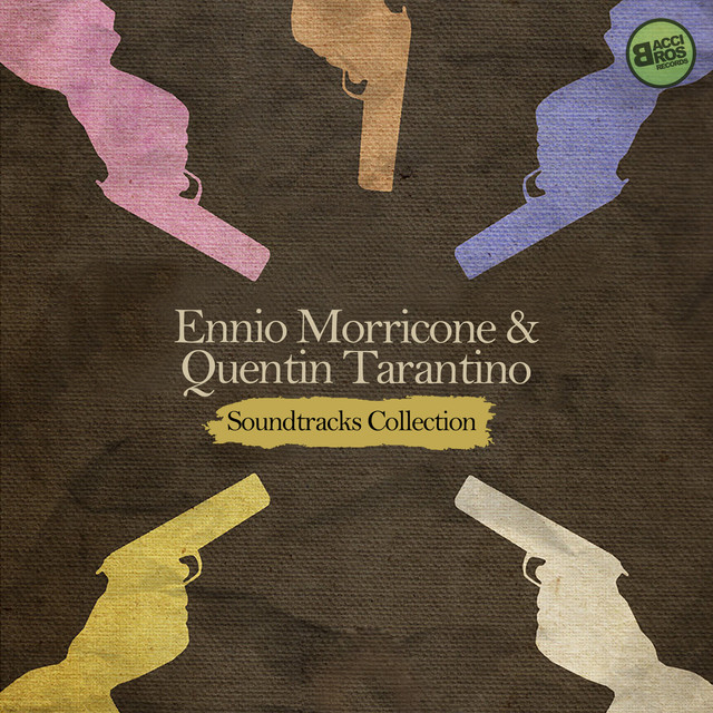 Ennio Morricone & Quentin Tarantino: Soundtracks Collection (Spotify Exclusive)