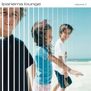Ipanema Lounge, Vol. 1 album