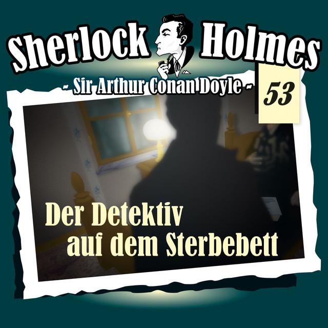 Die Originale - Fall 53: Der Detektiv auf dem Sterbebett