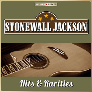 Masterpieces Presents Stonewall Jackson: Hits & Rarities (27 Country Songs) album