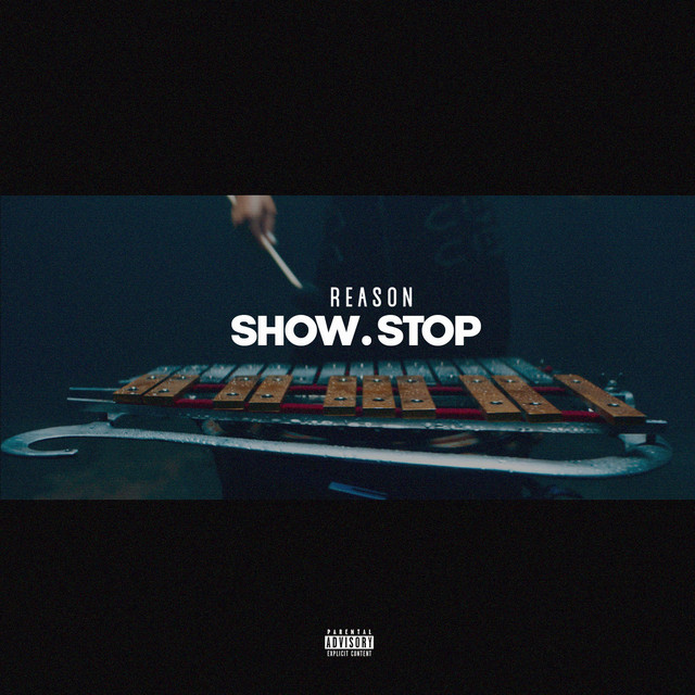 REASON - Show Stop cover