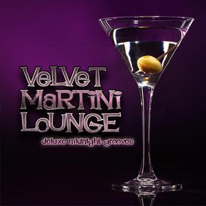 Velvet Martini Lounge: Deluxe Midnight Grooves Albumcover