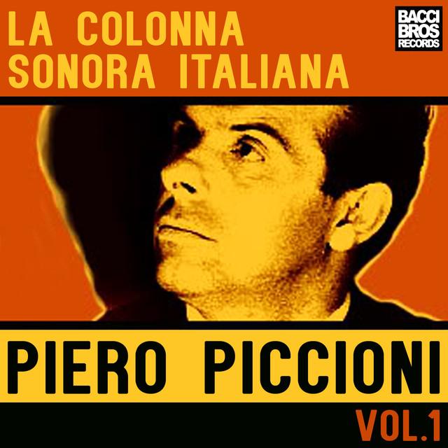 La Colonna Sonora Italiana: Piero Piccioni - Vol. 1
