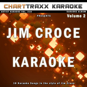 Artist Karaoke, Vol. 218 : Sing the Songs of Jim Croce  - (empty)