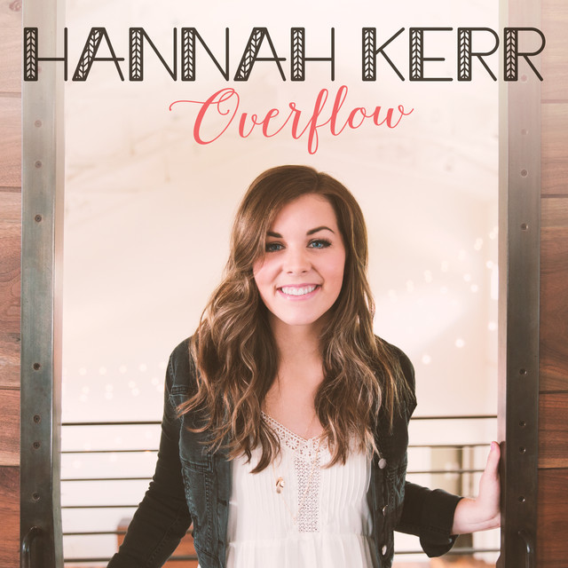 Album cover for Overflow by Hannah Kerr