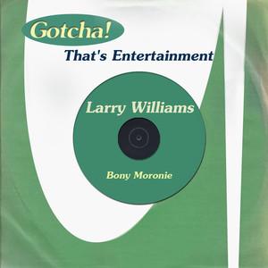 Bony Moronie (That's Entertainment) album