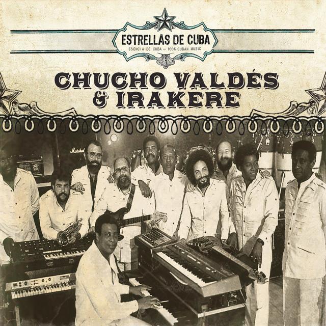 Estrellas de Cuba: Chucho Valdes e Irakere