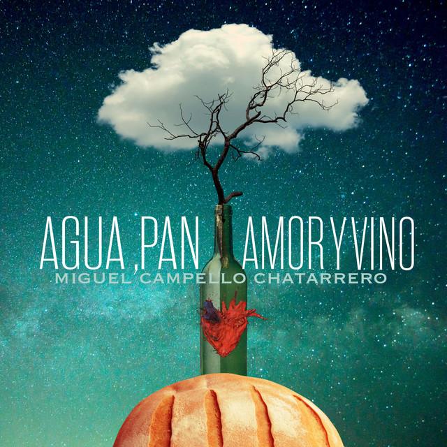 Agua, Pan, Amor y Vino (Versión Exclusiva Spotify)
