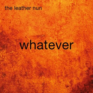The Leather Nun, All those crazy dreams på Spotify