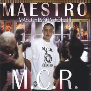 Mas Chingon Vol.3 M.c.r. Albümü