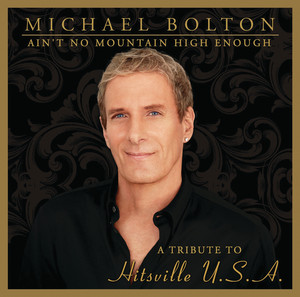 Ain't No Mountain High Enough: Tribute to Hitsville U.S.A