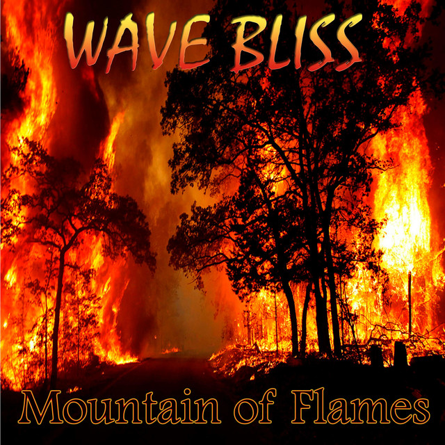 Album cover for Mountain of Flames by Wave Bliss