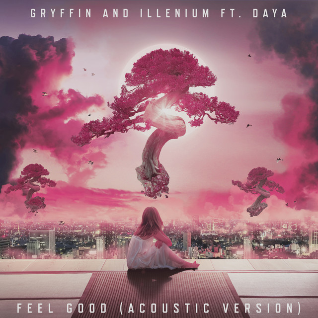 Feel Good (feat. Daya) [Acoustic]