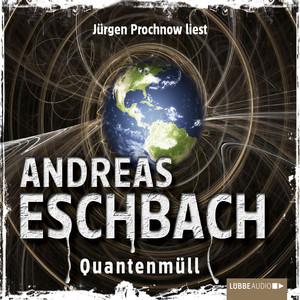 Quantenmüll - Kurzgeschichte Audiobook