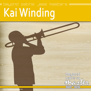Beyond Patina Jazz Masters: Kai Winding album