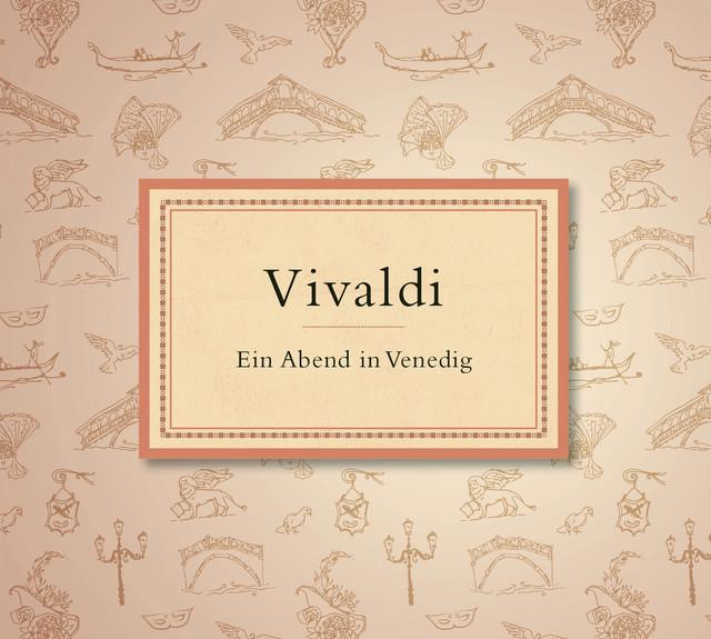 Vivaldi: Ein Abend in Venedig Albumcover