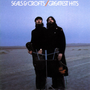 Seals & Crofts' Greatest Hits - Seals And Crofts