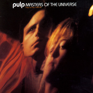Masters of the Universe: Pulp on Fire 1985-86 album