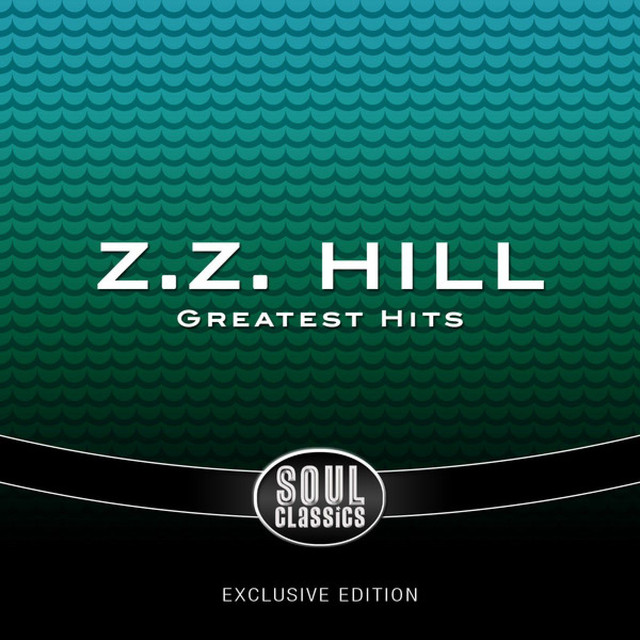 Greatest Hits of Z.Z. Hill