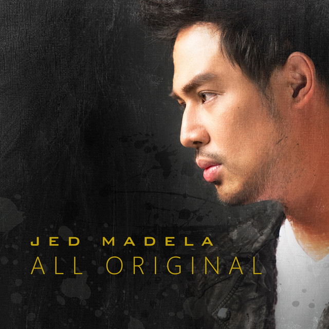 Jed Madela - All Original