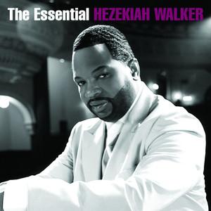 The Essential Hezekiah Walker album