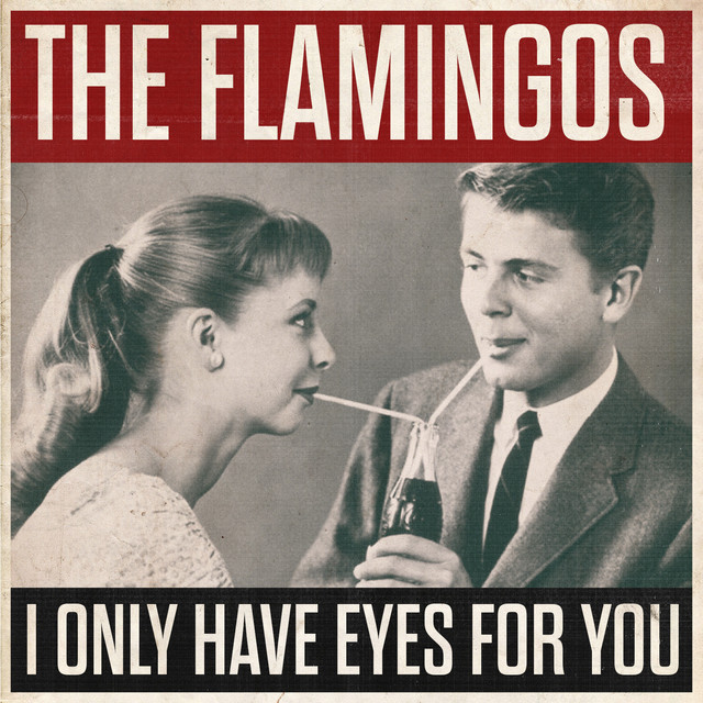 who sang i only have eyes for you