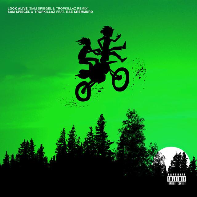 Look Alive (Sam Spiegel & Tropkillaz Remix)