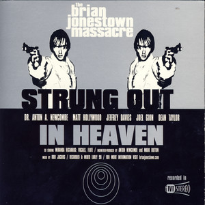 Strung Out In Heaven - Brian Jonestown Massacre