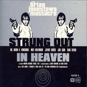Strung Out In Heaven - Brian Jonestown Massacre